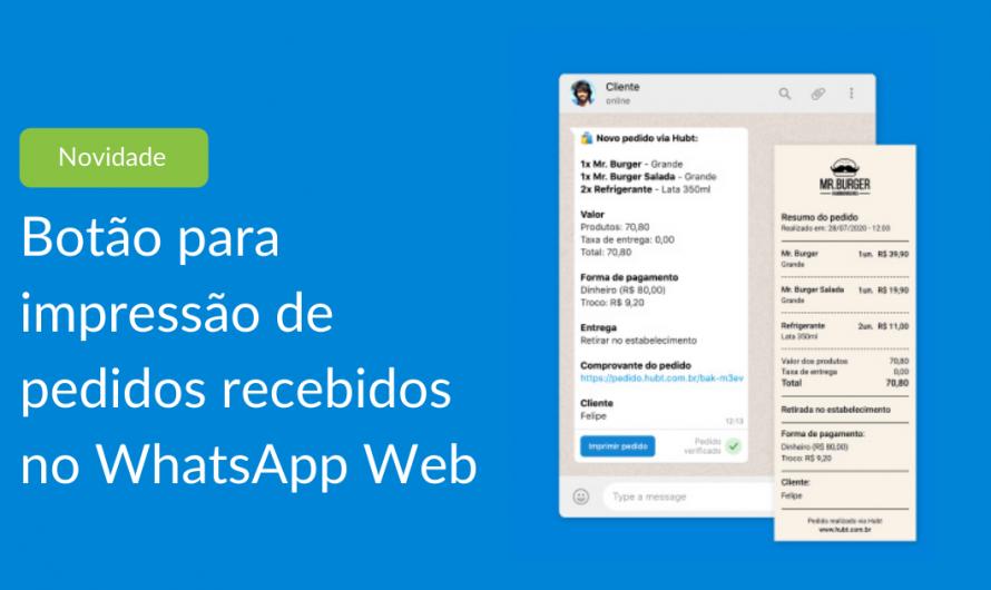 Imprima seus pedidos diretamente pelo WhatsApp Web com 1 clique